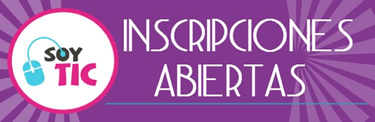 Inscripciones Abiertas Cursos SoyTIC