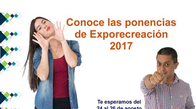 Conoce las ponencias de ExpoRecreación 2017